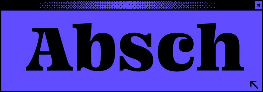Dunkelblaues Browserfenster mit Wortabschnitt Absch in der Mitte